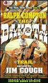 The Dakota Trail (Trail Drive, #14)  by  Ralph Compton