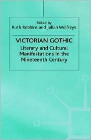 Victorian Gothic  by  Ruth Robbins