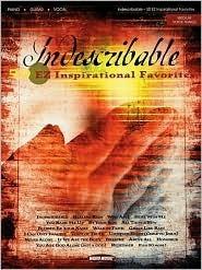 Indescribable: 50 EZ Inspirational Favorites  by  Hal Leonard Publishing Company