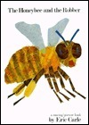 The Honey Bee and the Robber Eric Carle
