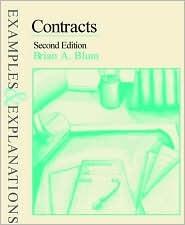 Contracts: Examples & Explanations Brian A. Blum