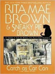 Catch As Cat Can (Mrs. Murphy, #10) Rita Mae Brown