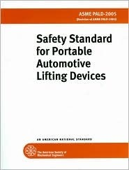 Safety Standard for Portable Automotive Lifting Devices  by  American Society of Mechanical Engineers