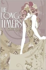 The Long-Timers  by  G.M. Lupo