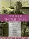 For She Is the Tree of Life: Grandmothers Through the Eyes of Women Writers  by  Valerie Kack-Brice