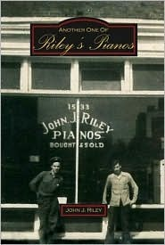 Another One of Rileys Pianos John Riley