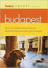 Budapest  by  Fodors Travel Publications Inc.