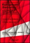 European Security: An Introduction to Security Issues in Post-Cold War Europe  by  Andrew M. Dorman