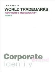 The Best in World Trademarks: Corporate & Brand Identity [With CDROM]  by  Kwon Young-Soo