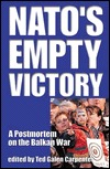 NATOs Empty Victory Ted Galen Carpenter