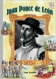 Juan Ponce de Leon Jane Sutcliffe