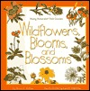 Wildflowers, Blooms, and Blossoms Diane L. Burns
