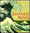 Japanese Prints: The Art Institute of Chicago (Tiny Folios  by  James T. Ulak