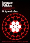 Japanese Religion: Unity and Diversity (The Religious Life of Man Series)  by  H. Byron Earhart