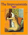 Selected Works: The Impressionists  by  Eric De Chassey