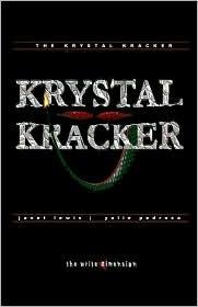 The Krystal Kracker  by  Janet M. Lewis