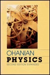 Physics / Two Volumes in One (Chapters 1-46 v. 1 & 2)  by  Hans C. Ohanian