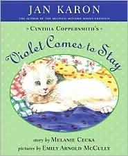 Cynthia Coppersmiths Violet Comes to Stay  by  Jan Karon