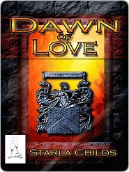 Dawn Of Love Starla Childs