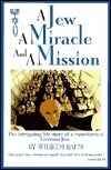 A Jew a Miracle and a Mission Wilhelm Baum