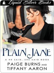 Plain Jane [He Said, She Said]  by  Paige Burns