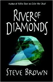 River of Diamonds  by  Steve Brown