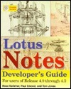Lotus Notes Developers Guide: For Users of Release 4.0 Through 4.5  by  Rose Kelleher