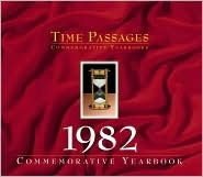 Time Passages: Commemorative Yearbooks: 1940-2000  by  Robert Burtt