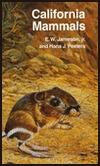 California Mammals  by  Everett William Jameson