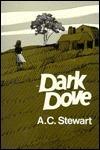 Dark Dove A.C. Stewart