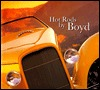 Hot Rods Boyd by Tony Thacker