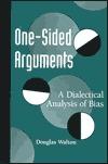 One-Sided Arguments  by  Douglas N. Walton