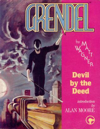 Grendel: Devil the Deed by Matt Wagner
