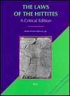 The Laws of the Hittites: A Critical Edition (Documenta Et Monumenta Orientis Antiqui, Vol 23)  by  Harry A. Hoffner Jr.