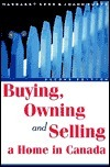 Buying, Owning And Selling A Home In Canada  by  Margaret Goyder Kerr