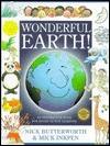Wonderful Earth  by  Nick Butterworth