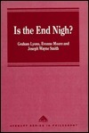 Is the End Nigh?: Internationalism, Global Chaos and the Destruction of the Earth  by  Graham Lyons
