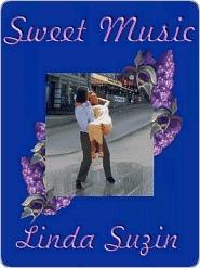 Sweet Music  by  Linda Suzin