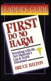 First Do No Harm  by  Marian Yagel McBay