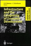 Infrastructure and the Complexity of Economic Development  by  David F. Batten