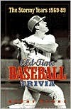 Stormy Years (1969-89): Old-Time Baseball Trivia Kerry Banks