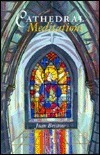 Cathedral Meditations  by  Joan Bristow