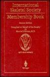 ISS Membership Book  by  International Skeletal Society