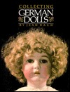 Collecting German Dolls Jean Bach