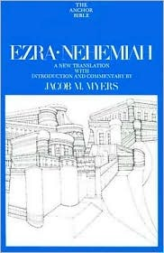 Ezra-Nehemiah (Anchor Bible Series, Vol. 14)  by  Jacob Myers