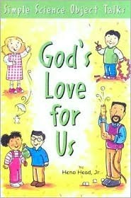 Gods Love for Us  by  Heno Head Jr.
