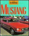 Mustang: Power-Packed Pony Jay Schleifer