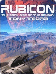 Rubicon [The Dark Side of the Galaxy]  by  Tony Teora