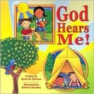 God Hears Me!  by  Karin M. Degraw