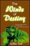 The Winds Of Destiny Willie Tee
